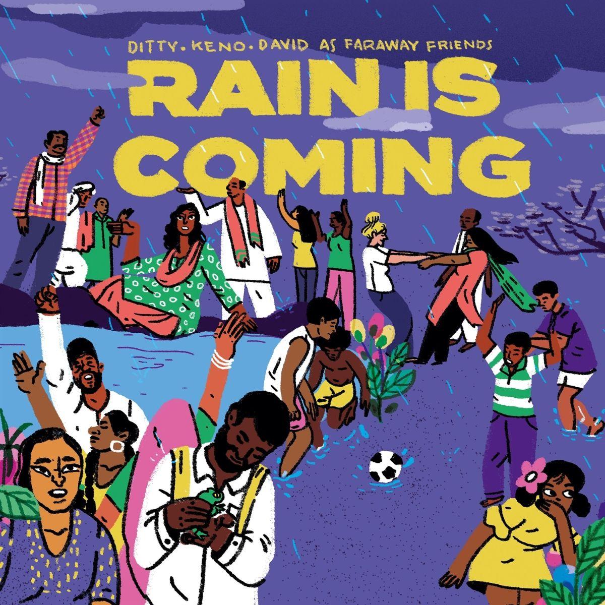 Faraway Friends - Rain Is Coming